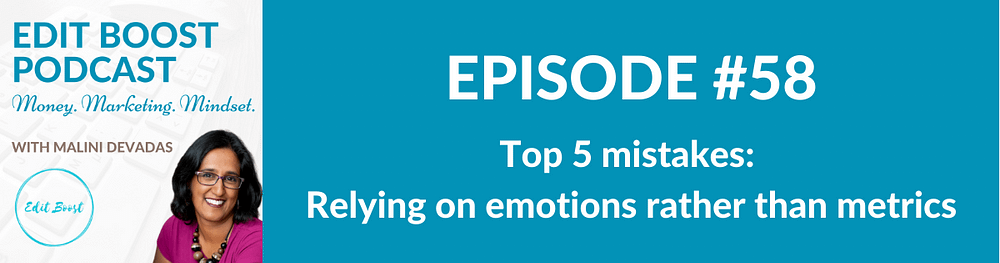 Relying on emotions rather than metrics