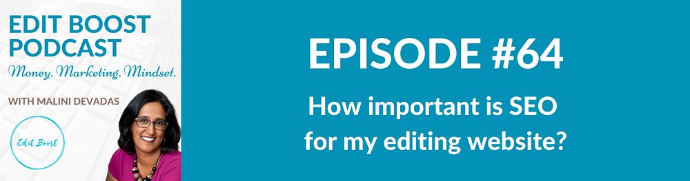 How important is SEO for my editing website
