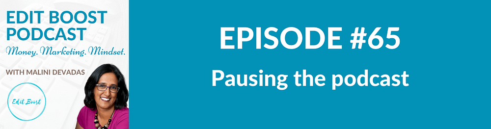 Pausing the podcast